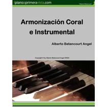 Método De Armonización Coral E Instrumental (ebook)