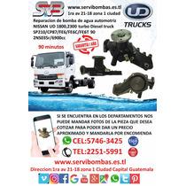 Reparación De Bomba De Agua Automotriz Nissan Ud 1800 Gt