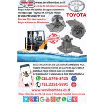 Reparacion De Bomba De Agua Toyota Montacarga 4y,7f,8f Gt