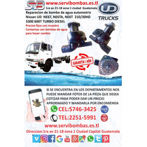 Bombas De Agua Automotrices Nissan Ud Ne6t Guatemala