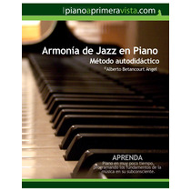 Método De Armonía De Jazz En Piano (ebook)