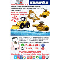 Reparación De Bomba De Agua  Komatsu 6d95l /wa120 Guatemala