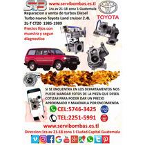 Reparación De Turbos Toyota Land Cruiser 2.4 2l / Ct20